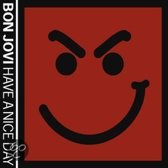 Have A Nice Day -Dualdisc-