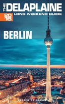 Berlin: The Delaplaine 2016 Long Weekend Guide