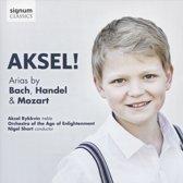Aksel!: Arias by Bach, Handel & Mozart