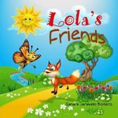 Lola's Friends