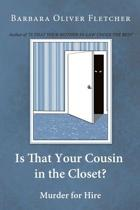 Is That Your Cousin in the Closet?