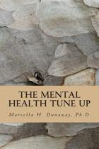 The Mental Health Tune Up