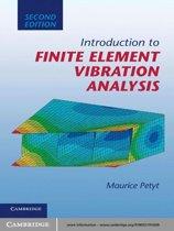 Introduction to Finite Element Vibration Analysis