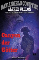 Canyon der G tter (San Angelo Country): Band 12