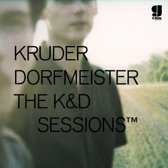 Kruder Dorfmeister: The K&D Sessions