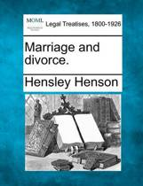 Marriage and Divorce.