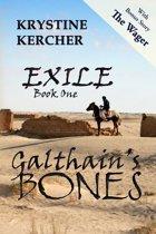 Galthain's Bones (Exile, #1)