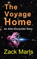 The Voyage Home An Alien Encounter Story