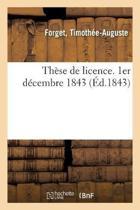Th se de Licence. 1er D cembre 1843