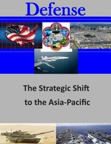 The Strategic Shift to the Asia-Pacific