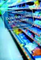 Evidence-based voedingsleer. Eten en weten