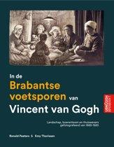 In de Brabantse voetsporen van Vincent van Gogh