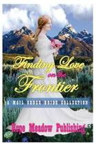 Finding Love on the Frontier