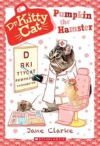 Pumpkin the Hamster (Dr. Kittycat #6)