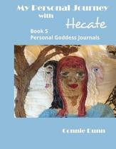 My Personal Journey with Hecate