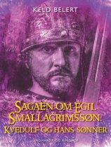 Sagaen om Egil Skallagrimssøn: Kvedulf og hans sønner