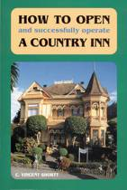 How to Open (And Successfully Operate) A Country Inn