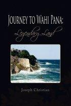 Journey to Wahi Pana