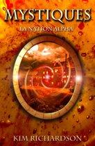 Mystiques, Tome 2: La Nation Alpha