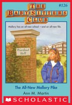 The All-New Mallory Pike (The Baby-Sitters Club #126)