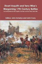 Stuart Asquith and Terry Wise's Wargaming 17th Century Battles