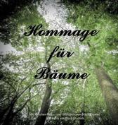 Hommage f�r B�ume