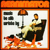 Music To Slit Writs By