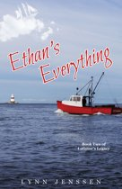Ethan's Everything Book Two of Latimer's Legacy