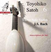 Bach: Three Solo Suites (transcribed by Weiss) / T. Satoh