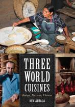 Three World Cuisines