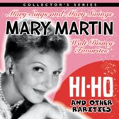 Hi-Ho and Other Rarities: Mary Sings and Mary Swings Walt Disney Favorites