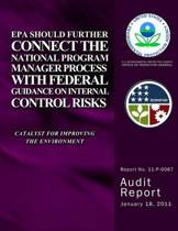EPA Should Further Connect the National Program Manager Process with Federal Guidance on Internal Control Risks