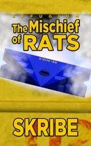 The Mischief of Rats