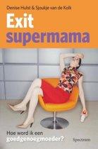 Exit supermama