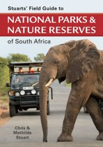 Stuarts' Field Guide to National Parks & Nature Reserves of SA
