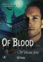 Of blood… Without love - Tome 2
