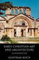 Early Christian Art and Architecture