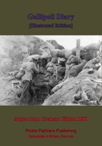 Gallipoli Diary [Illustrated Edition]