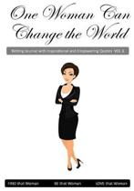 One Woman Can Change the World V6