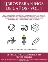 Fichas para pre-infantil (Libros para ni�os de 2 a�os - Vol. 1): Este libro tiene 50 im�genes extra grandes con trazos gruesos, para ayudar a pintar s