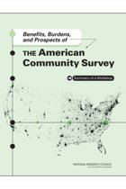 Benefits, Burdens, and Prospects of the American Community Survey