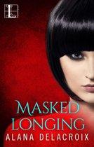 Masked Longing