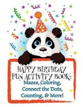 Happy Birthday! Fun Activity Book