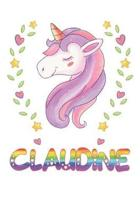 Claudine: Claudine Notebook Journal 6x9 Personalized Gift For Claudine Unicorn Rainbow Colors Lined Paper