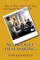 No Budget Film Making
