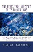 The Elves from Ancient Times to Our Days