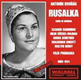 Dvorak: Rusalka (Sung In German) (1954)