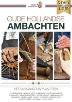 Oude Hollandse Ambachten