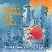 Boek cover Ridder Florian - Ridder Florian en de grote griezels van Marjet Huiberts (Hardcover)