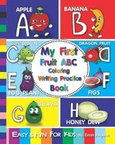 My First Fruit ABC Coloring Writing Practice Book